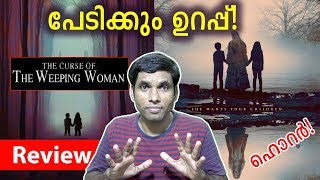 The Curse of the Weeping Woman Movie Review & Rating by Hiranraj RV