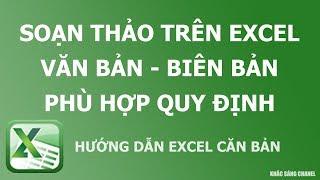 Hướng dẫn soạn thảo biên bản - văn bản trên Excel phù hợp quy định