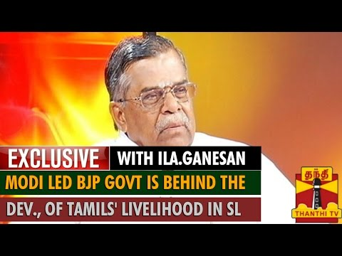 Exclusive : Narendra Modi Led BJP Govt is Behind the Development of Tamils' Livelihood in Sri Lanka