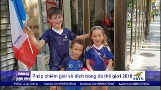 PHÓNG SỰ CỘNG ĐỒNG: Nước Pháp vui mừng sau chiến thắng cúp vàng FIFA 2018