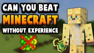 TESTED: Can You Beat Minecraft Without Gaining Any Experience?