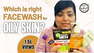 Best Face Wash for Oily Skin | Salicylic Acid | Top 4 face washes reviewed