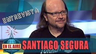 Andreu Buenafuente entrevista a Santiago Segura - En el aire