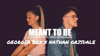 Download Lagu Meant To Be - Bebe Rexha ft Florida Georgia Line - Georgia Box X Nathan Grisdale Cover Gratis STAFABAND