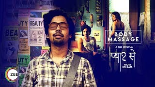 Pyaar Se From Kolkata - Body Massage | Promo | A ZEE5 Original | Streaming Now On ZEE5
