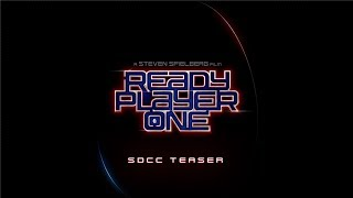 Ready Player One - SDCC Teaser HD