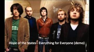 Watch Hope Of The States Everything For Everyone video