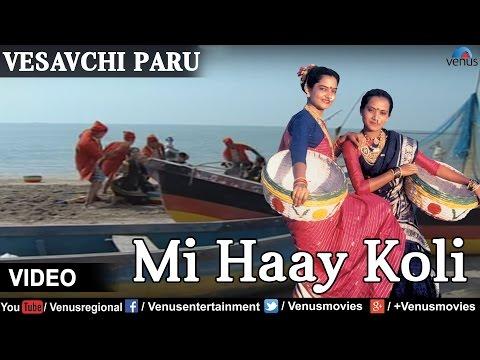Mi Haay Koli  (vesavchi Paru,songs With Dialogue) video