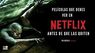 Recomendaciones de Películas que Debes Ver en Netflix (Marzo2019)   Fotograma 24 con David Arce