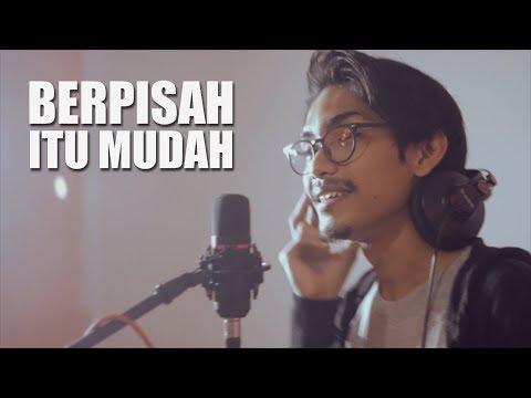 BERPISAH ITU MUDAH - Rizky Febian & Mikha Tambayong (Cover By Tereza)