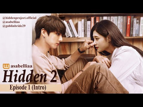 COMEBACK : Hidden 2.0 #1 (Intro) || A Wattpad Story by Asabell Audida