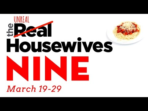 The Unreal Housewives of Nine