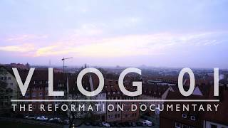 The Reformation Documentary Vlog 1