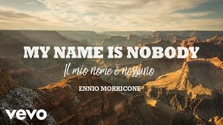 Ennio Morricone - My Name is Nobody - Il Mio Nome è Nessuno (Album) High Quality Audio