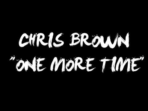 Chris Brown - One More Time