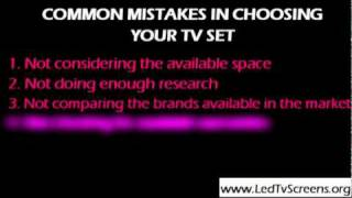 COMMON MISTAKES IN CHOOSING YOUR TV SET