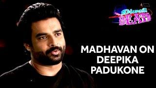 R.Madhavan On Deepika Padukone, Ranveer Singh & Bipasha Basu | Diwali Beats