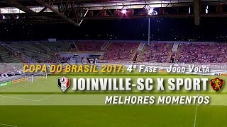 HD | Melhores Momentos + Pênaltis: Joinville 2 x 1 Sport - Copa do Brasil 2017 (4ª Fase - Volta)