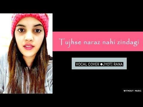 tujhse naraz nahi zindagi female cover vocal