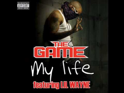 My Life by The Game w/ lyrics