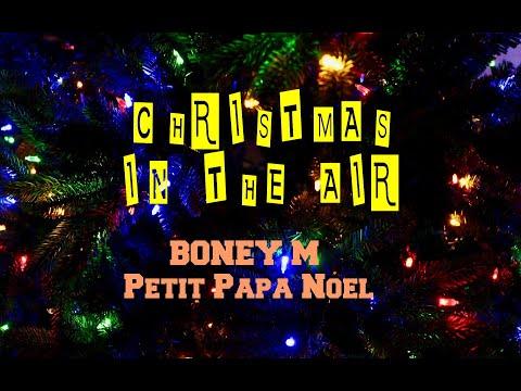 Boney M - Petit Papa Noël