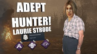 ADEPT LAURIE! | Dead By Daylight LAURIE STRODE Achievement