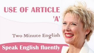 Use of Article A, English Grammar