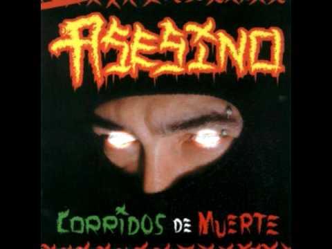 Asesino - Corrido Del Asesino