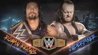 undertaker Vs Roman Reigns WWE World Heavyweight Championship 2016
