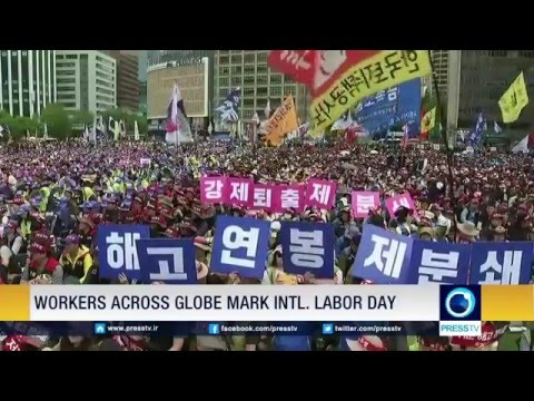 Workers Across Globe Mark Intl. Labor Day