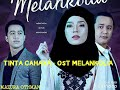 NONNY NADIRAH - TINTA CAHAYA - OST MELANKOLIA