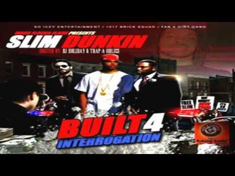 Slim Dunkin - Feat D-Bo-Fruity
