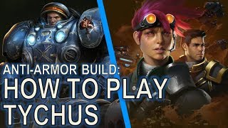Starcraft II: How to Play Tychus [Anti Armor Build]