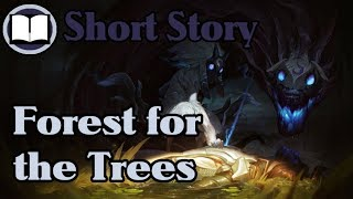 Forest for the Trees - Kindred Short Story
