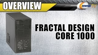 Newegg TV_ Fractal Design Core 1000 Micro ATX Computer Case Overview