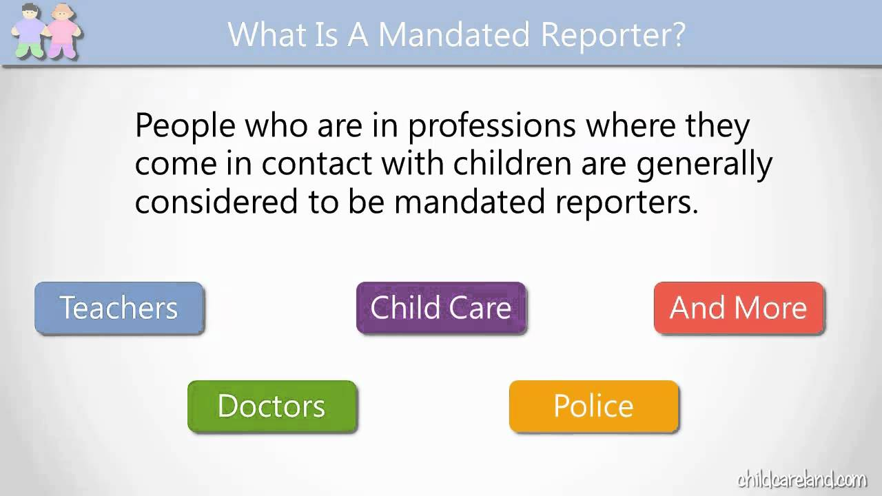 what is a mandated reporter