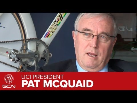UCI President Pat McQuaid Interview Pt 3 - What Were His Objectives As UCI President?