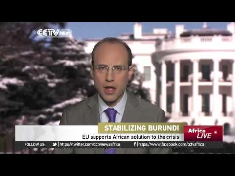Stabilizing Burundi: EU supports African solution to the crisis