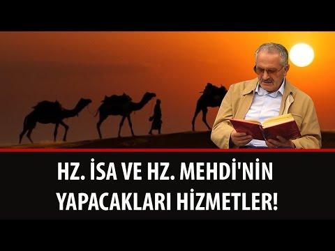 Gültekin SARIGÜL - Hz. İsa ve Hz. Mehdi'nin Yapacakları Hizmetler