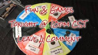 Livestream Fun & Games Tonight @ 10pm Central (*CLOSED!!!!!)