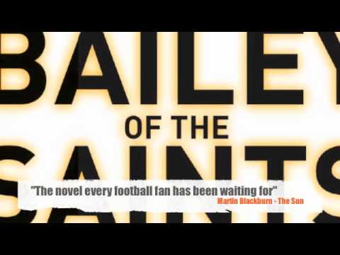 Promo - Bailey of the Saints