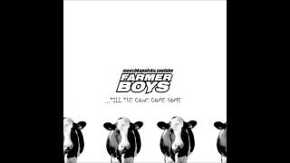 Watch Farmer Boys Till The Cows Come Home video