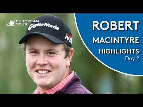 Robert MacIntyre Highlights | Round 2 | Porsche European Open