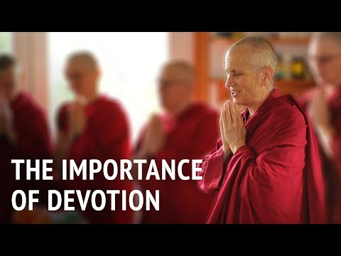 Bhikshuni Thubten Chodron – The Importance of Devotion