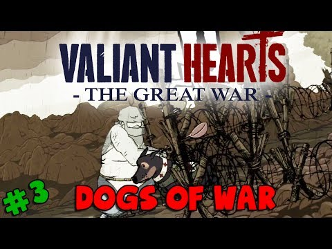 Valiant Hearts: The Great War - Dogs of War (#3)