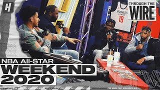 Through The Wire From 2020 NBA All Star Weekend