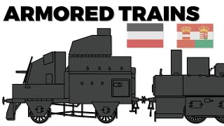 Armored Trains in World War 1 - Germany & Austro-Hungary featuring The Great War Channel