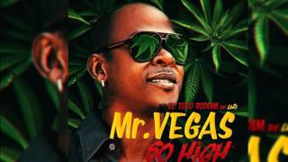 Mr Vegas Ft Walshy Fire So High El Tolo Riddim By Lizi