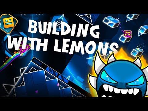 Building With Lemons ~ My New Demon! [Viprin CC9] Geometry Dash 2.11