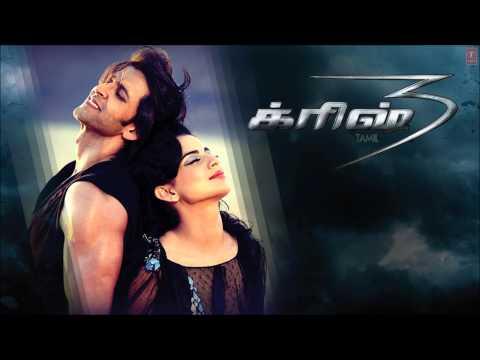 En Uyir Paravai Full Song Krrish 3 - Tamil - Hrithik Roshan, Priyanka Chopra, Kangana Ranaut video